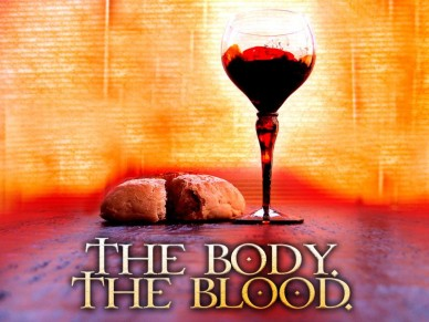 THE BODY AND BLOOD