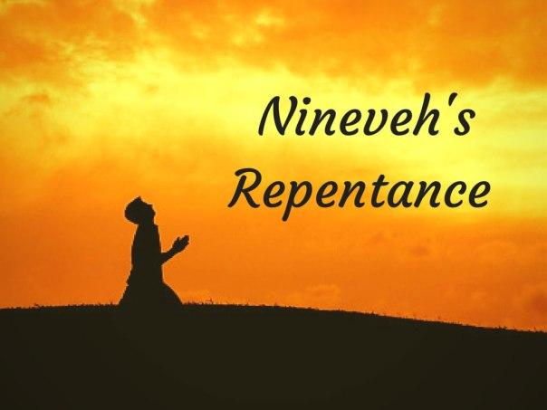 NINEVEH REPENTANCE