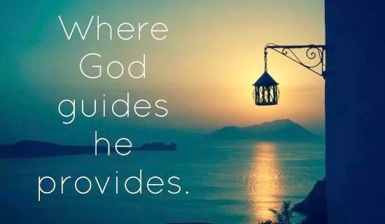 GOD GUIDES AND PROVIDES