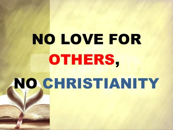 no love no christianity