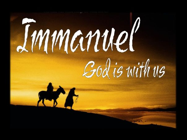 Immanuel God is with us