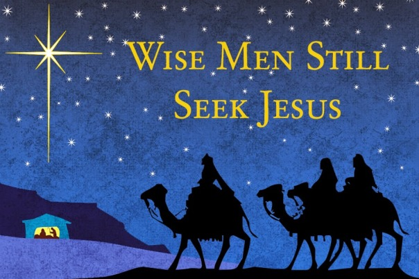Wise Men seek Jesus