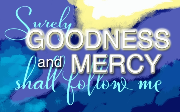 goodness-mercy